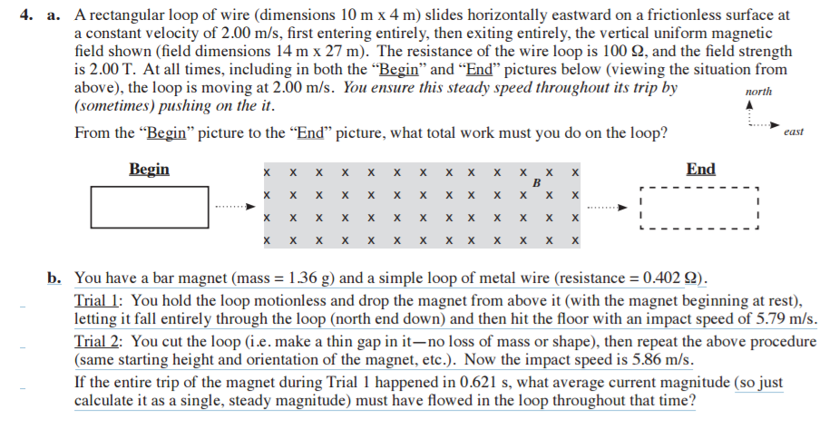 Solved: 4. A. A Rectangular Loop Of Wire (dimensions 10 M ...