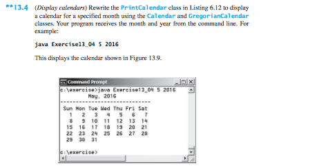 Solved: (Display Calendars) Rewrite The Print Calendar Cla