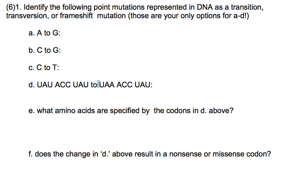 Solved: (6)1. Identify The Following Point Mutations Repre ...