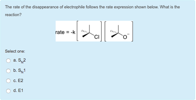 Solved the rate of the disappearance of electrophile foll question the rate of the disappearance of electrophile follows the rate expression shown below what is th ccuart Image collections