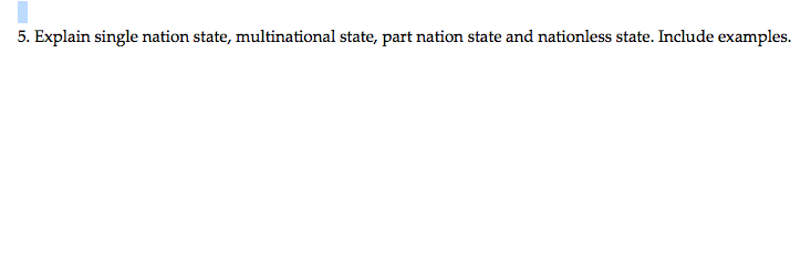 Solved 5 Explain Single Nation State Multinational Stat