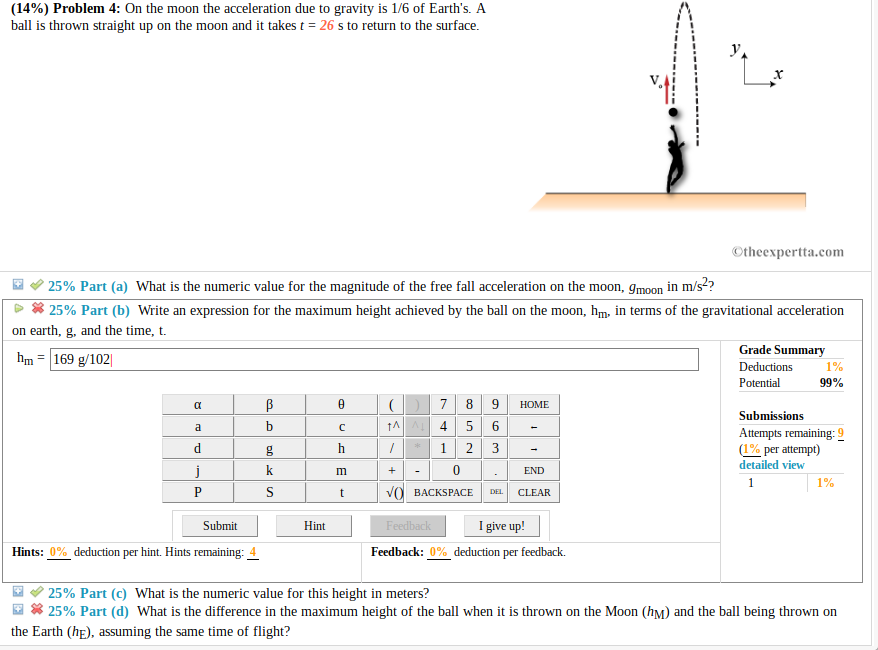 Solved: (14%) Problem 4: On The Moon The Acceleration Due ...