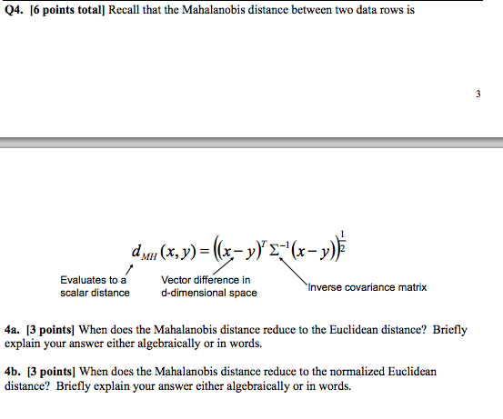 Recall That The Mahalanobis Distance Between Two D
