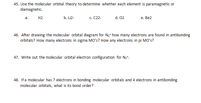 Solved Use The Molecular Orbital Theory To Determine Whet