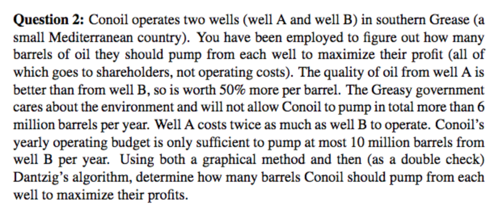 Question  Conoil Operates Two Wells Well A And Well B In Southern