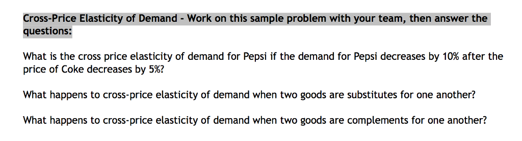 Solved Cross Price Elasticity Of Demand Work On This Sa Chegg Com