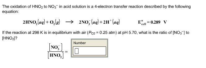 solved the oxidation of hno2 to no3 in acid solution is