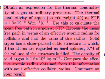 Solved: Obtain An Expression For The Thermal Conductivity ...