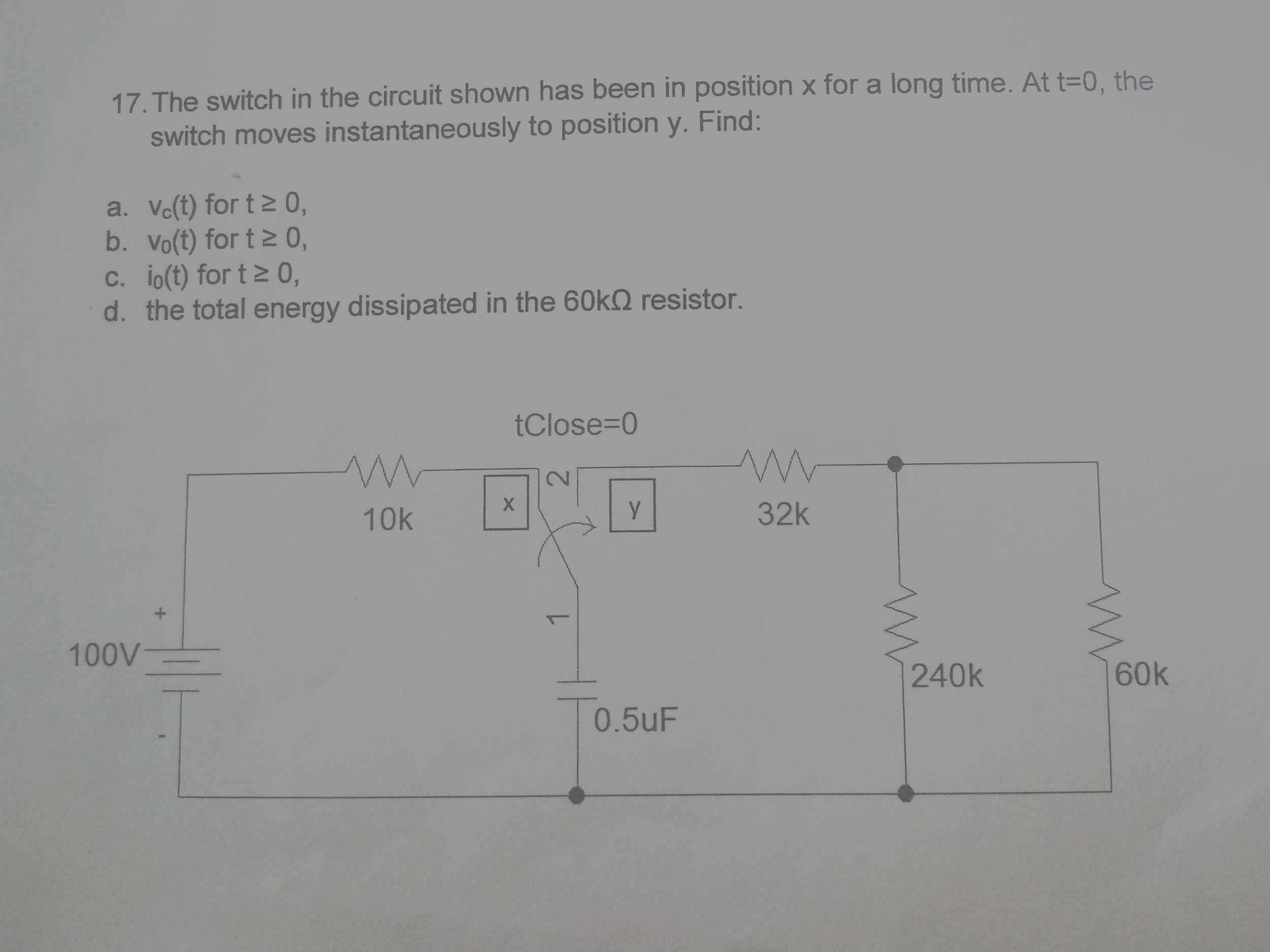 Solved: The Switch In The Circuit Shown Has Been In Positi ...