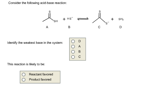 solved consider the following acid base reaction identif