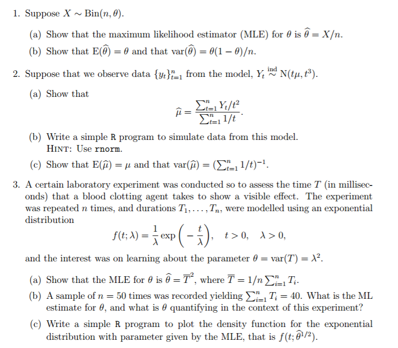 Solved: 1  Suppose X ~Bin(n, 0 (a) Show That The Maximum L