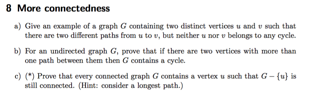 22cdc9715e4 8 More connectedness a) Give an example of a graph G containing two  distinct vertices
