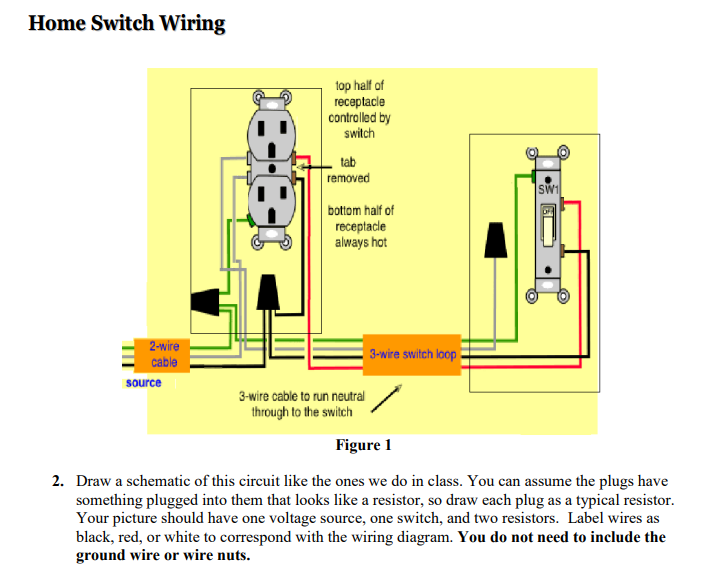 Solved Home Switch Wiring Top Half Of Receptacle Controll Chegg Com