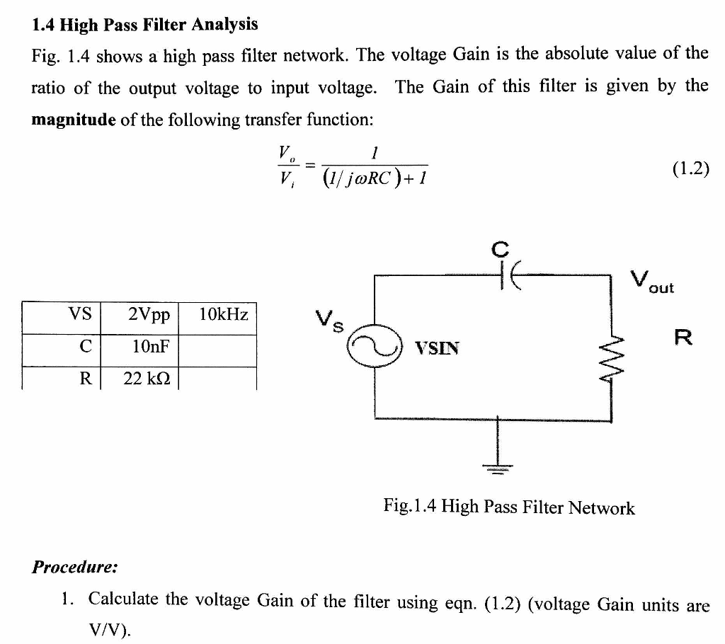 1.4 High Pass Filter Analysis Fig. 14 shows a high pass filter network. The