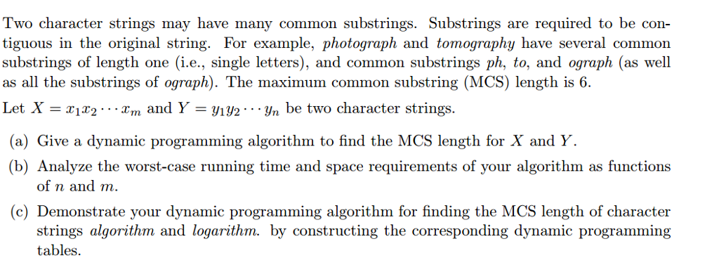 Solved: Two Character Strings May Have Many Common Substri