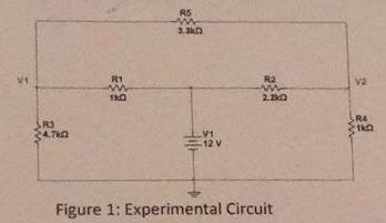 R5 R1 R2 V2 R4 R3 LV1 二12 v Figure 1: Experimental Circuit