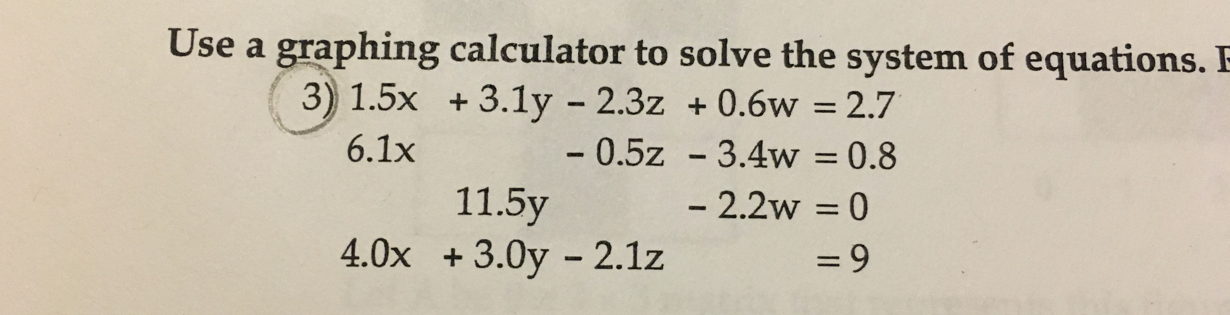 Solved: Use A Graphing Calculator To Solve The System Of E