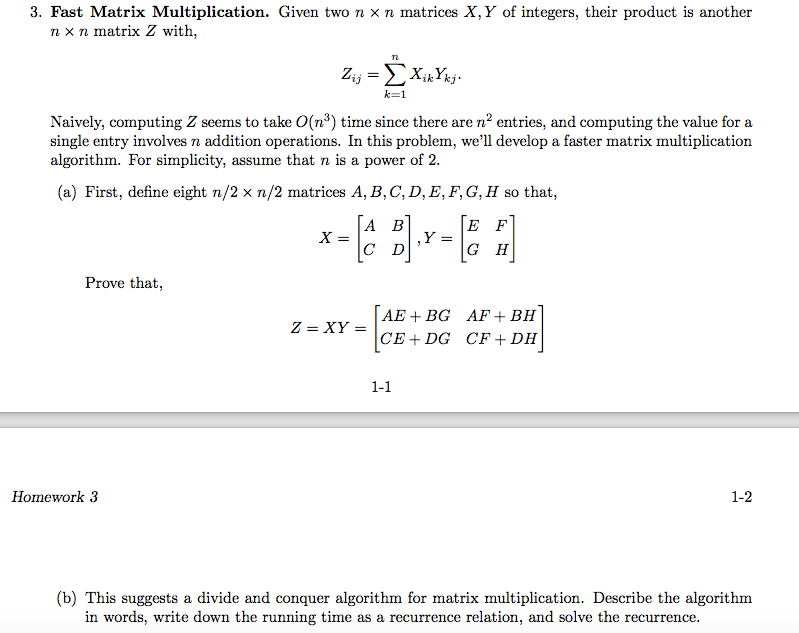 Solved: 3, Fast Matrix Multiplication  Given Two N × N Mat