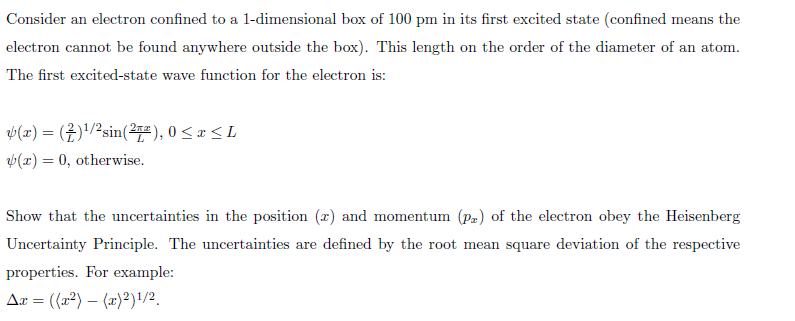 Consider an electron confined to a 1-dimensional b