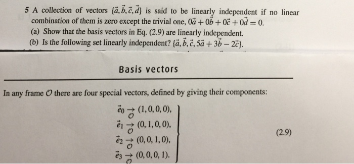 A collection of vectors is said to be linearly in