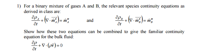 Solved: For A Binary Mixture Of Gases A And B, The Relevan