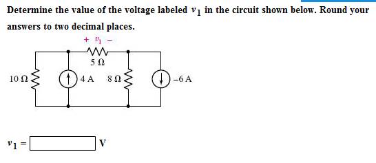 Determine the value of the voltage labeled v 1 in