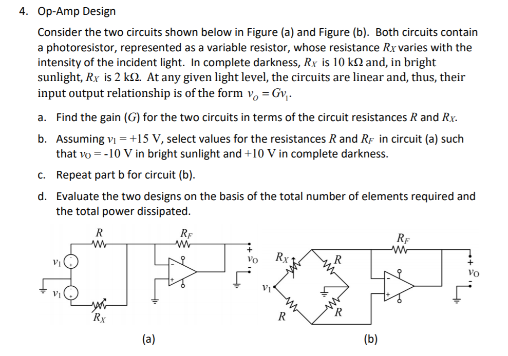 Solved: 4. Op-Amp Design Consider The Two Circuits Shown B ...