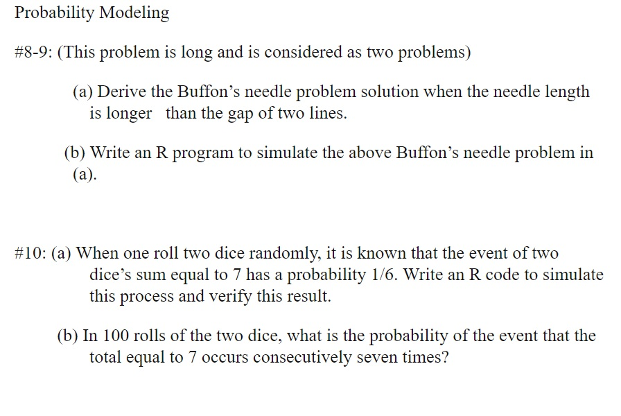 Solved: Probability Modeling #8-9: (This Problem Is Long A