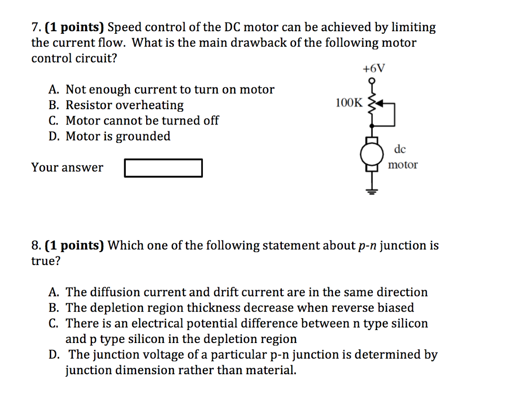 Solved Speed Control Of The Dc Motor Can Be Achieved By L Circuit Drawing For Controller Question Limiting Current Flow What Is Main Draw