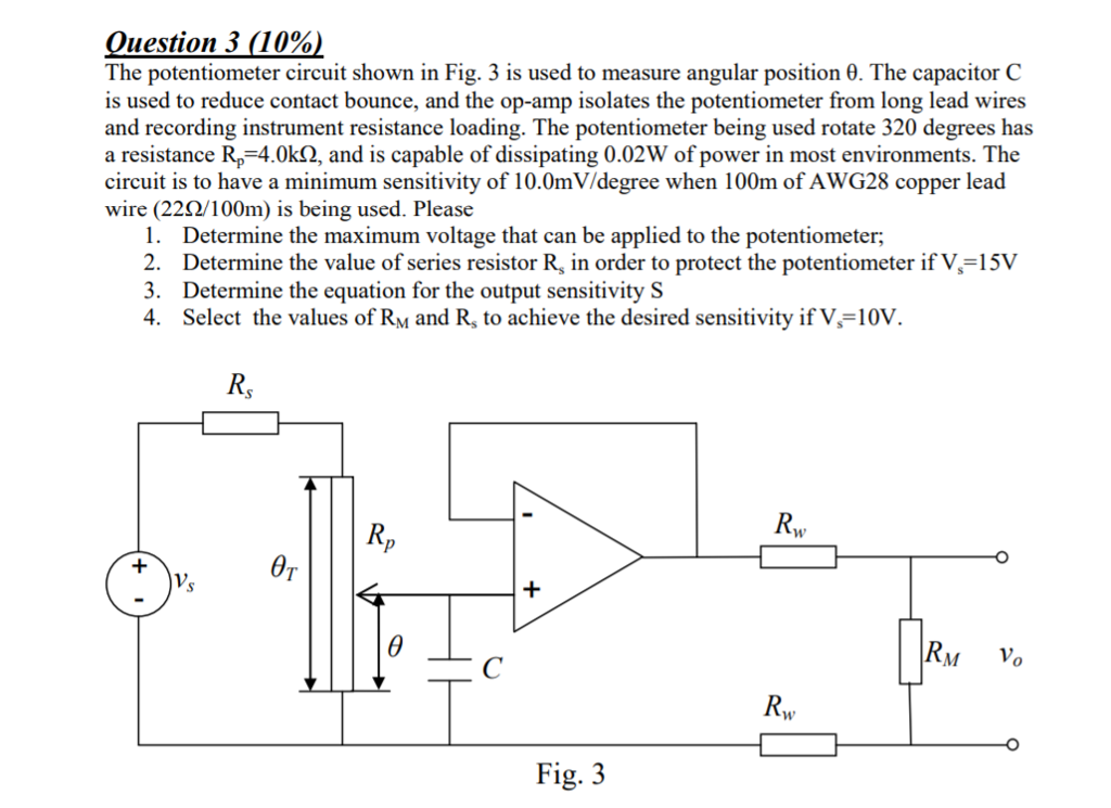 Solved: Ouestion 3 (10%) The Potentiometer Circuit Shown I ...