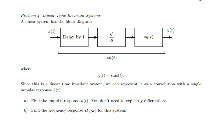 Solved: Problem 4. Linear Time-Invariant System.s A Linear...   Chegg.comChegg