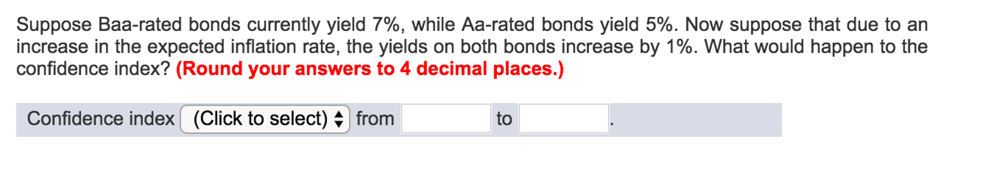 Solved: Suppose Baa-rated Bonds Currently Yield 7%, While ...