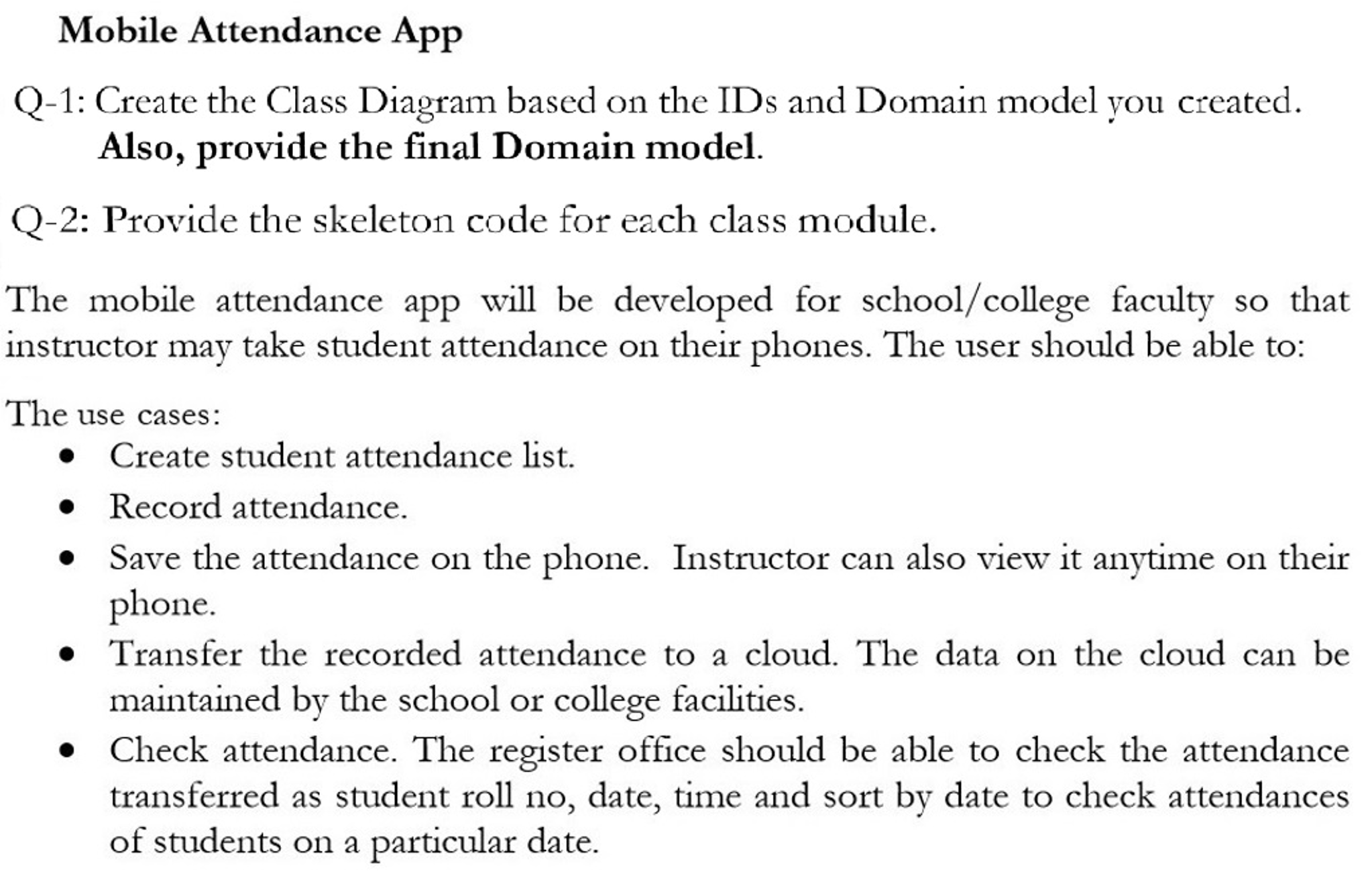 Solved mobile attendance app q 1 create the class diagra mobile attendance app q 1 create the class diagram based on the ids and ccuart Image collections