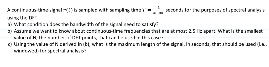 Solved: Signal R(t) Is Sampled With Sampling Time T = 4000