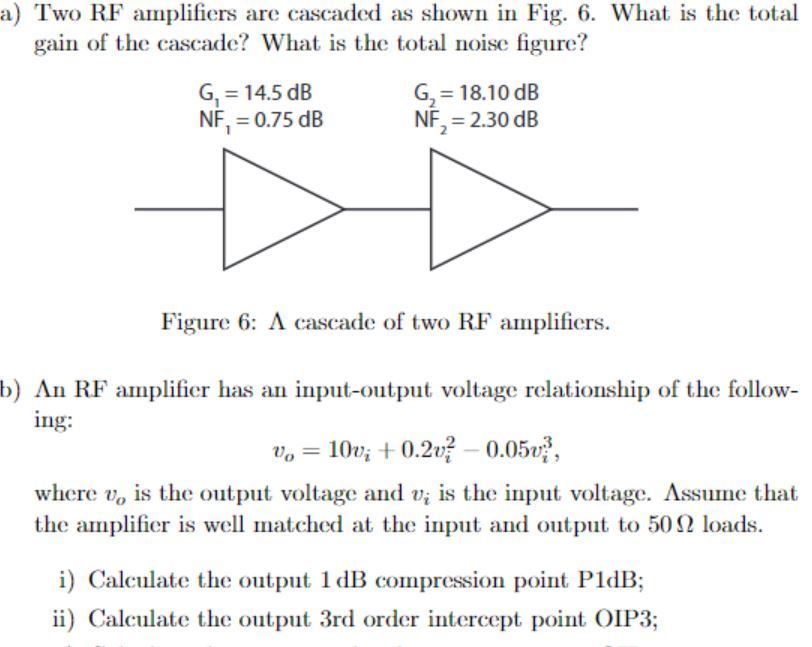 Solved: A) Two RF Amplifiers Are Cascaded As Shown In Fig