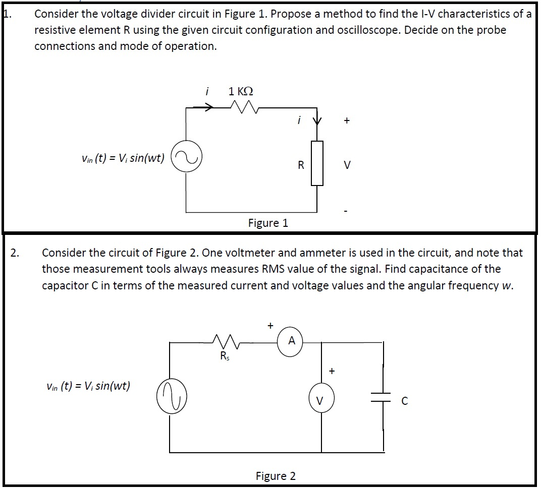 Solved Consider The Voltage Divider Circuit In Figure 1 What Is A