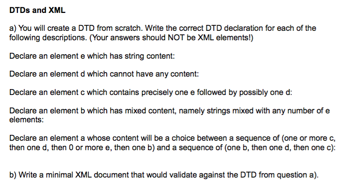 dtds and xml a you will create a dtd from scratch write the correct