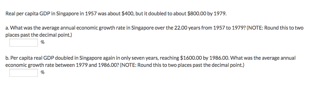 Solved: Real Per Capita GDP In Singapore In 1957 Was About