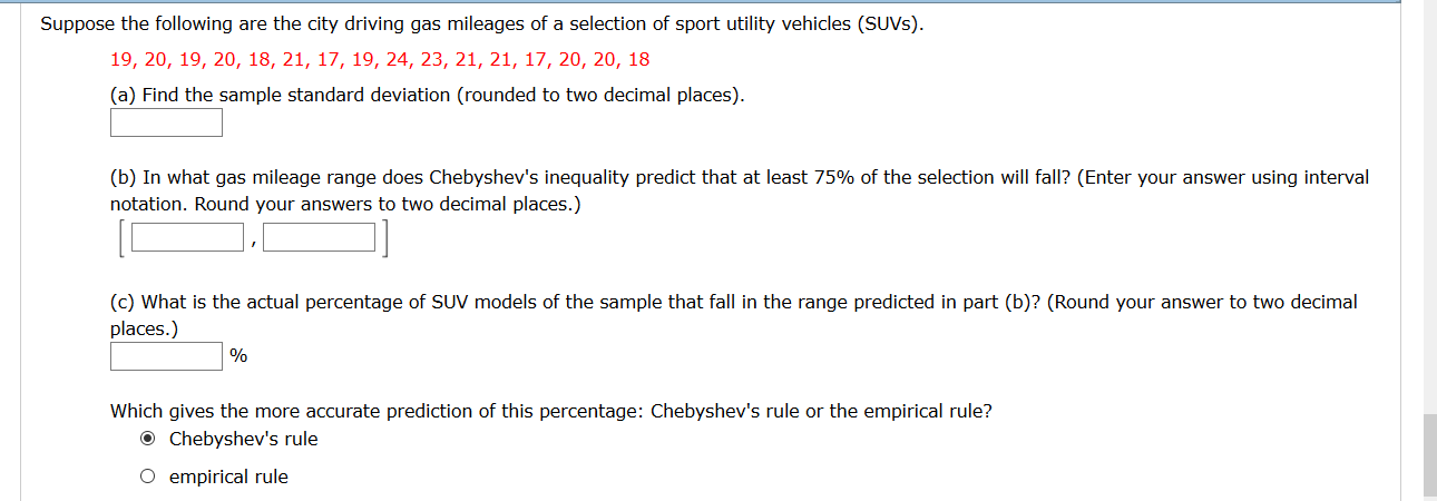 question suppose the following are the city driving gas mileages of a selection of sport utility vehicles