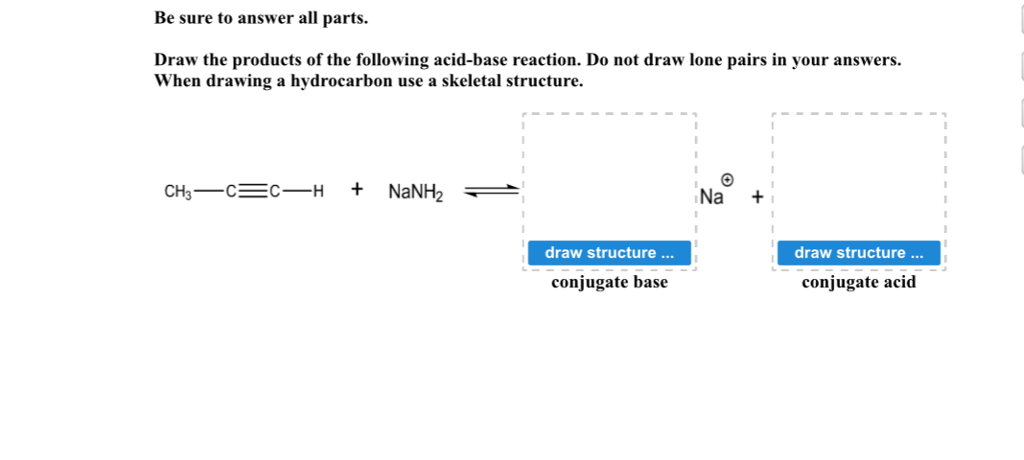 solved draw the products of the following acid base react