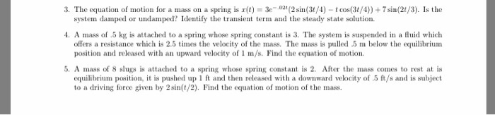 Other math archive october 21 2016 chegg 0 answers the equation of motion for a mass on a spring is x fandeluxe Choice Image
