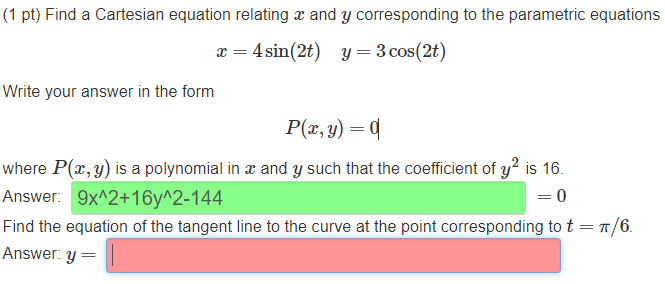 (1 Pt) Find A Cartesian Equation Relating R And Y Corresponding To The  Parametric