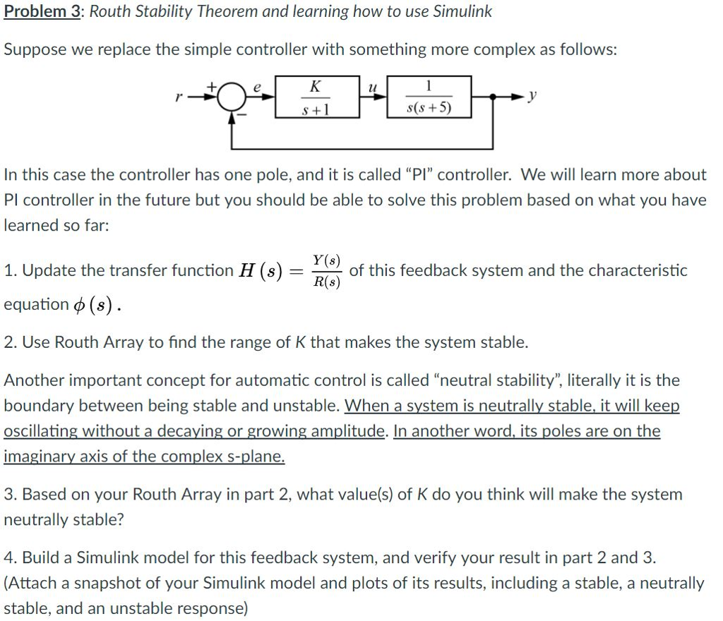Solved: Problem 3: Routh Stability Theorem And Learning Ho