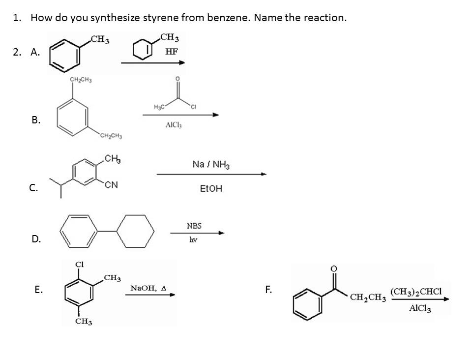 Solved: How Do You Synthesize Styrene From Benzene  Name T