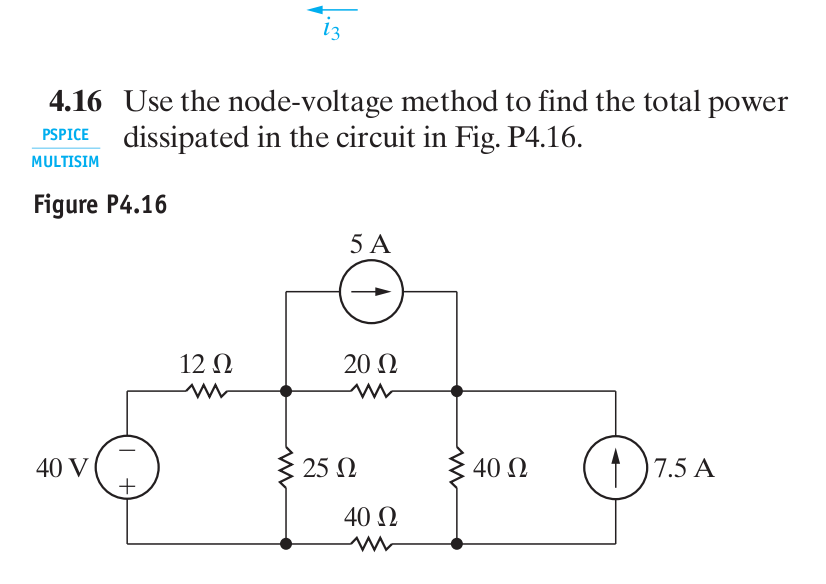 416 Use The Node Voltage Method To Find Total Power PSPICE Dissipated In