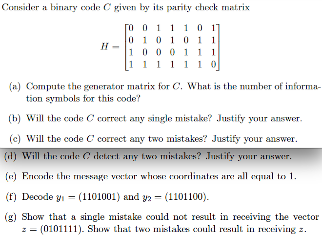 Solved Consider A Binary Code C Given By Its Parity Check