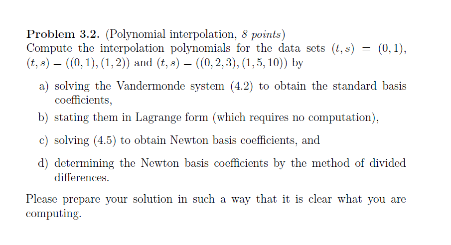 Compute The Interpolation Polynomials For The Data Chegg