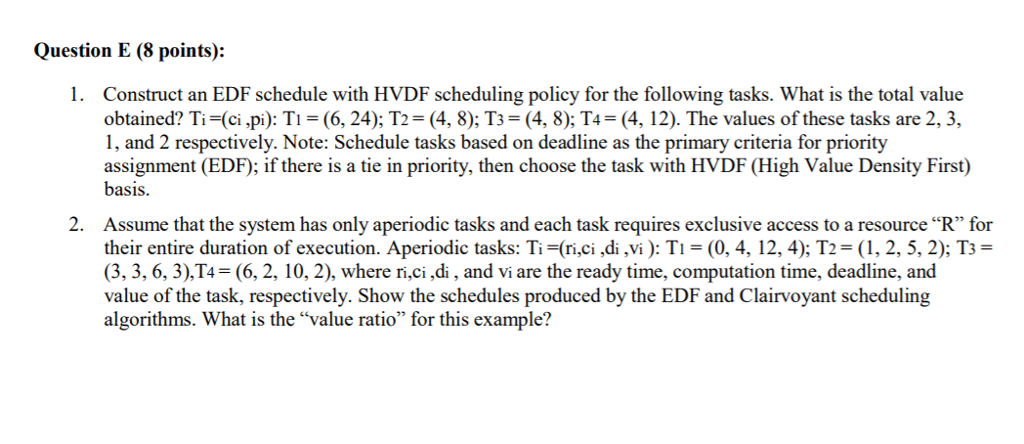 Solved: Question E (8 Points): 1  Construct An EDF Schedul