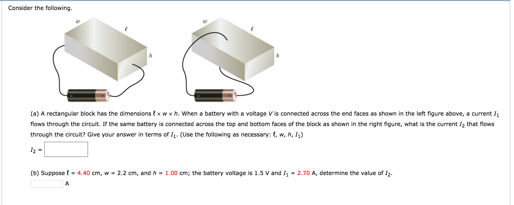Solved A Rectangular Block Has The Dimensions W Voltages And Sizes Of Batteries In Series Or Parallel Circuit Consider Following Tw L