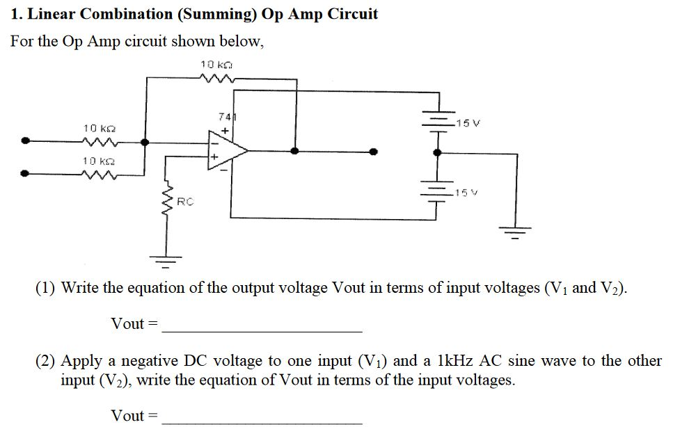 Solved: 1  Linear Combination (Summing) Op Amp Circuit For